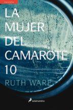 la mujer del camarote 10 ruth ware 9788498387964
