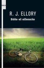 solo el silencio-r. j. ellory-9788498678864