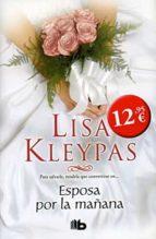 esposa por la mañana (bolsillo lujo tapa dura)-lisa kleypas-9788498727364
