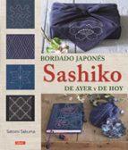 bordado japones sashiko de ayer y de hoy satomi sakuma 9788498745764