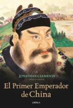 el primer emperador de china jonathan clements 9788498922264