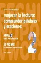 mejorar la lectura 2: comprender palabras y oraciones para niños de 6 a 8 años-jesus jarque garcia-9788498960464