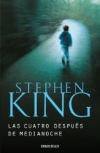 cuatro despues de medianoche-stephen king-9788499080864