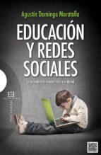 educacion y redes sociales-agustin domingo moratalla-9788499201764