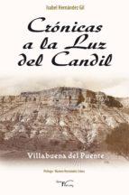 crónicas a la luz del candil (ebook)-isabel hernandez gil-9788499496764