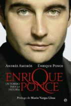 enrique ponce, un torero para la historia-andres amoros-enrique ponce-9788499706764