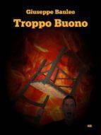 troppo buono (ebook)-9788827522264