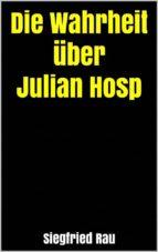 die wahrheit über julian hosp (ebook)-9788827538364