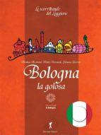bologna la golosa (ebook) 9788868102364
