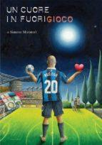 un cuore in fuorigioco (ebook)-9788870007664