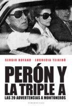 perón y la triple a (ebook)-sergio bufano-lucrecia teixido-9789500752664