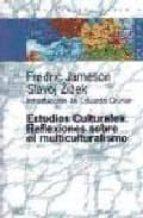 estudios culturales:  reflexiones sobre el multiculturalismo fredric jameson slavoj zizek 9789501265064