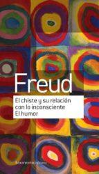 el chiste y su relación con lo inconsciente-sigmund freud-9789505188864