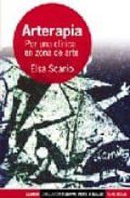 arterapia: por una clinica en zona de arte elsa scanio 9789870003564