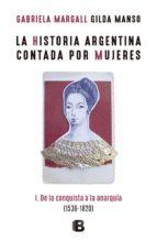 la historia argentina contada por mujeres (ebook) gabriela margall gilda manso 9789876273664