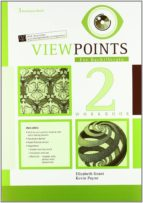 viewpoints 2 (2º bachillerato) (workbook)-9789963479764