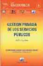 gestion privada de los servicios publicos gilles guglielmi 9789875072664