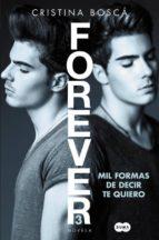 mil formas de decir te quiero (forever 3) (ejemplar firmado por gemeliers)-cristina bosca-2910021041174