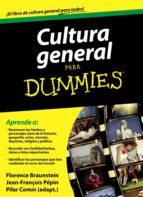 cultura general para dummies (pack) florence braunstein jean françois pepin 8432715057574
