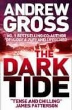 the dark tide andrew gross 9780007242474
