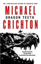 dragon teeth-michael crichton-9780008173074