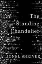 the standing chandelier-lionel shriver-9780008265274