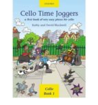 cello time joggers: a first book of very easy pieces for cello kathy blackwell 9780193220874