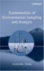 fundamentals of environmental sampling and analysis chunlong zhang 9780471710974