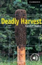 deadly harvest (level 6) carolyn walker 9780521776974