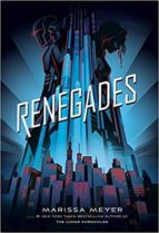 renegades marissa meyer 9781250171474