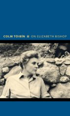 on elizabeth bishop (ebook) 9781400865574