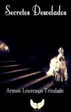 secretos desvelados (ebook)-arman lourenço trindade-9781502513274