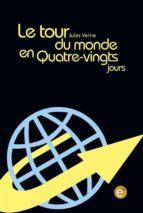 le tour du monde en quatre-vingt jours (ebook)-jules verne-9781523407774