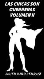 las chicas son guerreras volumen ii (ebook)-javier haro herraiz-9781983868474