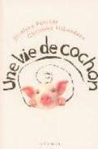 Une vie de cochon Descarga gratuita de libros electrónicos de Tagalog