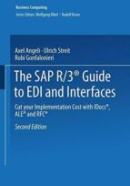 El libro de The sap r/3 guide to edi and interfaces: cut your implementation cost with idocs, ale and rfc autor VV.AA. EPUB!