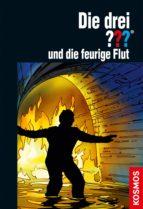 die drei ???, und die feurige flut (drei fragezeichen) (ebook)-kari erlhoff-9783440129074