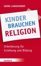 KINDER BRAUCHEN RELIGION!