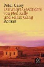 die wahre geschichte von ned kelly und seiner gang-peter carey-9783596160174