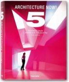 architecture now (vol. 5) (español, italiano, portugues) philip jodidio 9783822844274