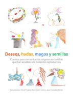 deseos, hadas, magos y semillas (ebook)-david poveda-maria isabel jociles-javier gonzalez-patiño-9783863730574