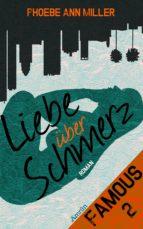 famous: liebe über schmerz (band 2) (ebook) phoebe ann miller 9783958695474
