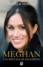 meghan: una princesa de hollywood (ebook)-andrew morton-9786070753374