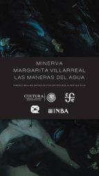 El libro de Las maneras del agua autor MINERVA MARGARITA VILLARREAL DOC!
