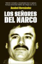 los señores del narco (edición revisada y actualizada) (ebook)-anabel hernandez-9786073123174