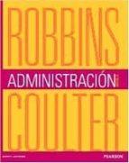 administracion (12ª ed.)-stephen robbins-9786073227674