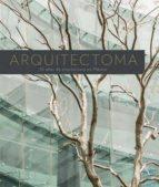 arquitectoma: 30 años de arquitectura en méxico-elena poniatowska-9786078310074
