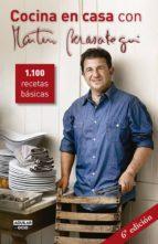cocina en casa con martin berasategui: 1100 recetas basicas-martin berasategui-9788403509474