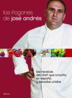 los fogones de jose andres: las recetas del chef que triunfa en e spaña y estados unidos-jose andres-9788408066774