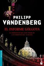 el informe golgota philipp vandenberg 9788408070474